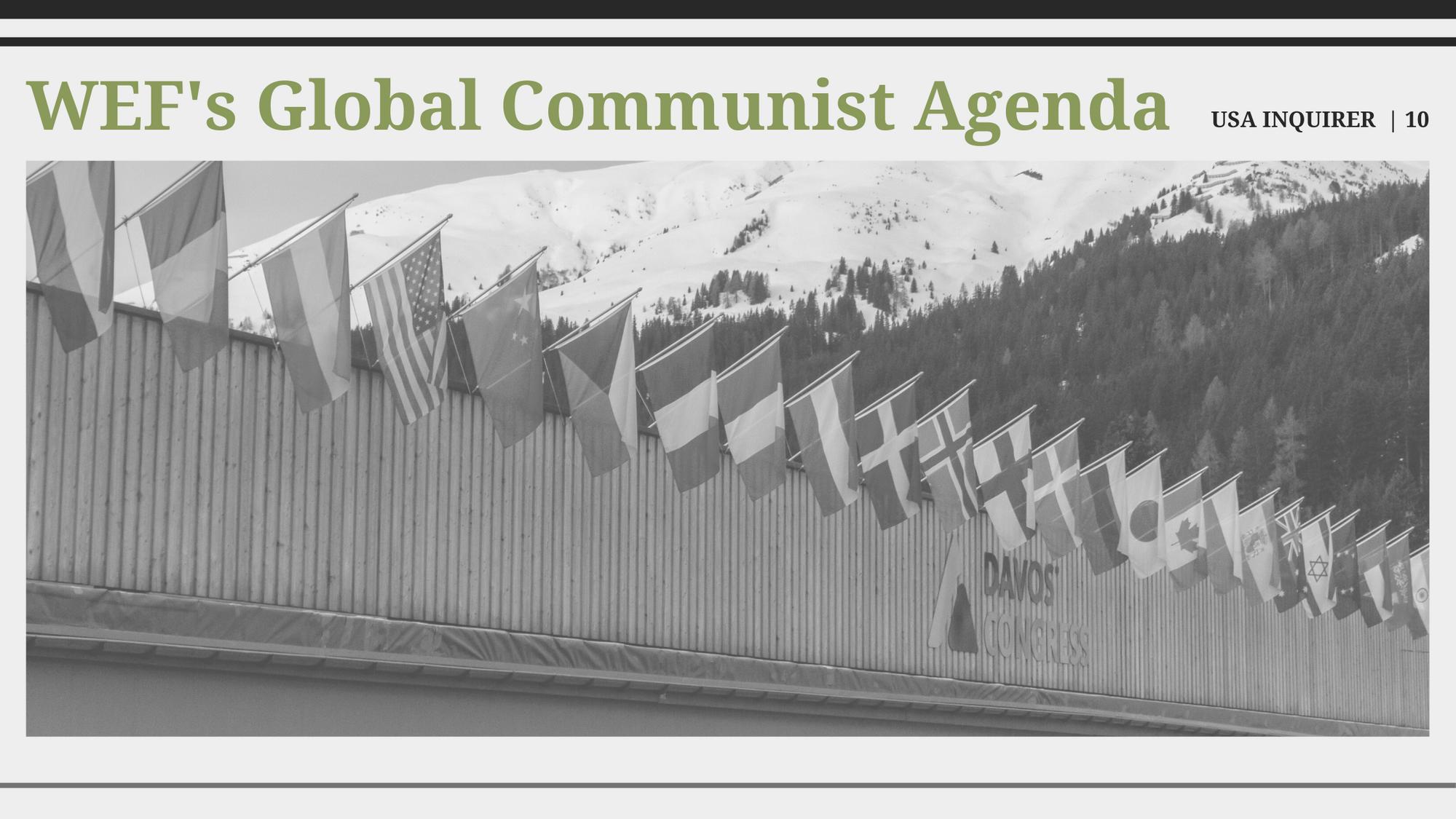 World Economic Forum's Global Communist Agenda